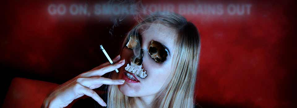 Smoke Your Brains Out